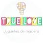 Logo empresa: true love juguetes de madera